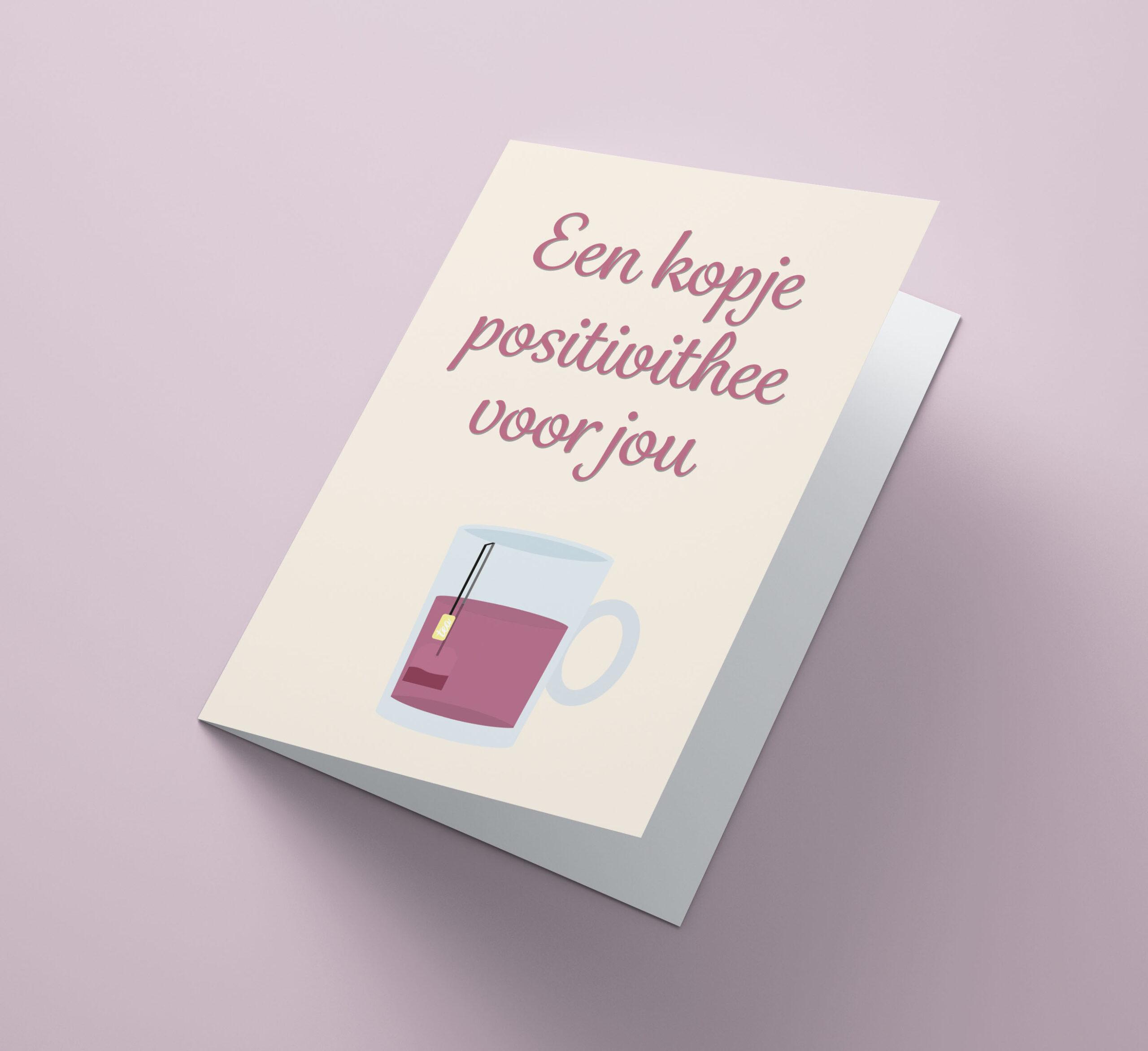 Een Kopje positivithee Voor Jou