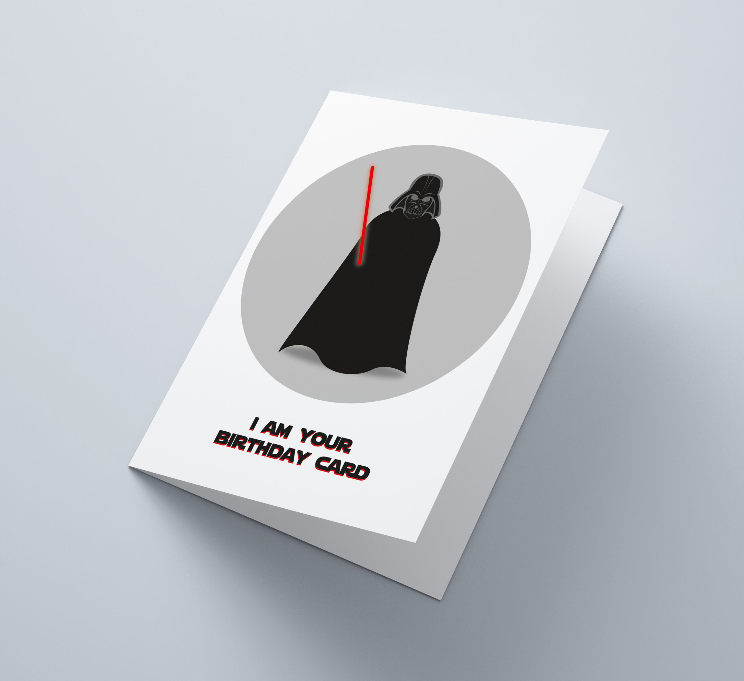 I Am Your Birthday Card