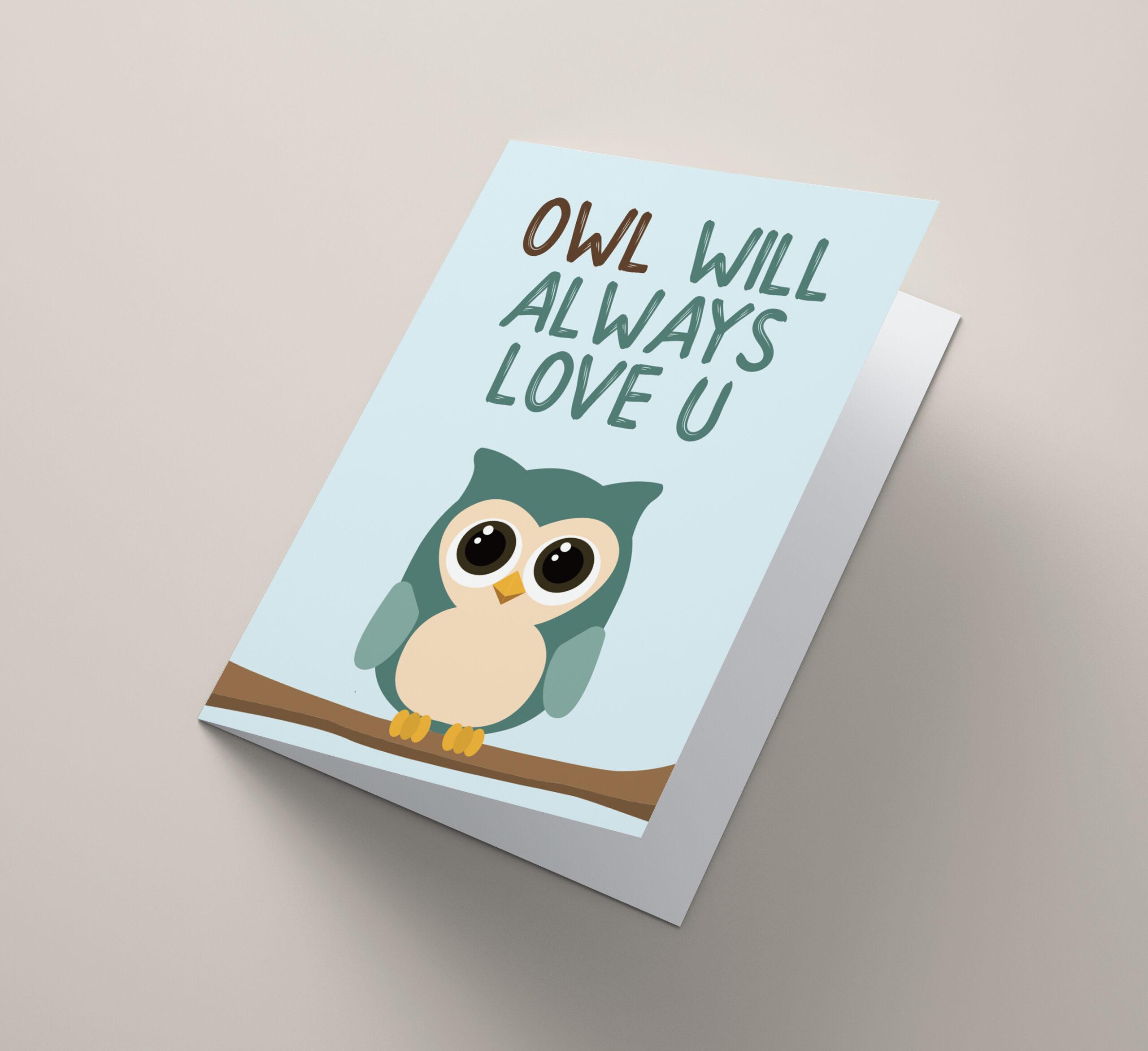 Owl Will Always Love U