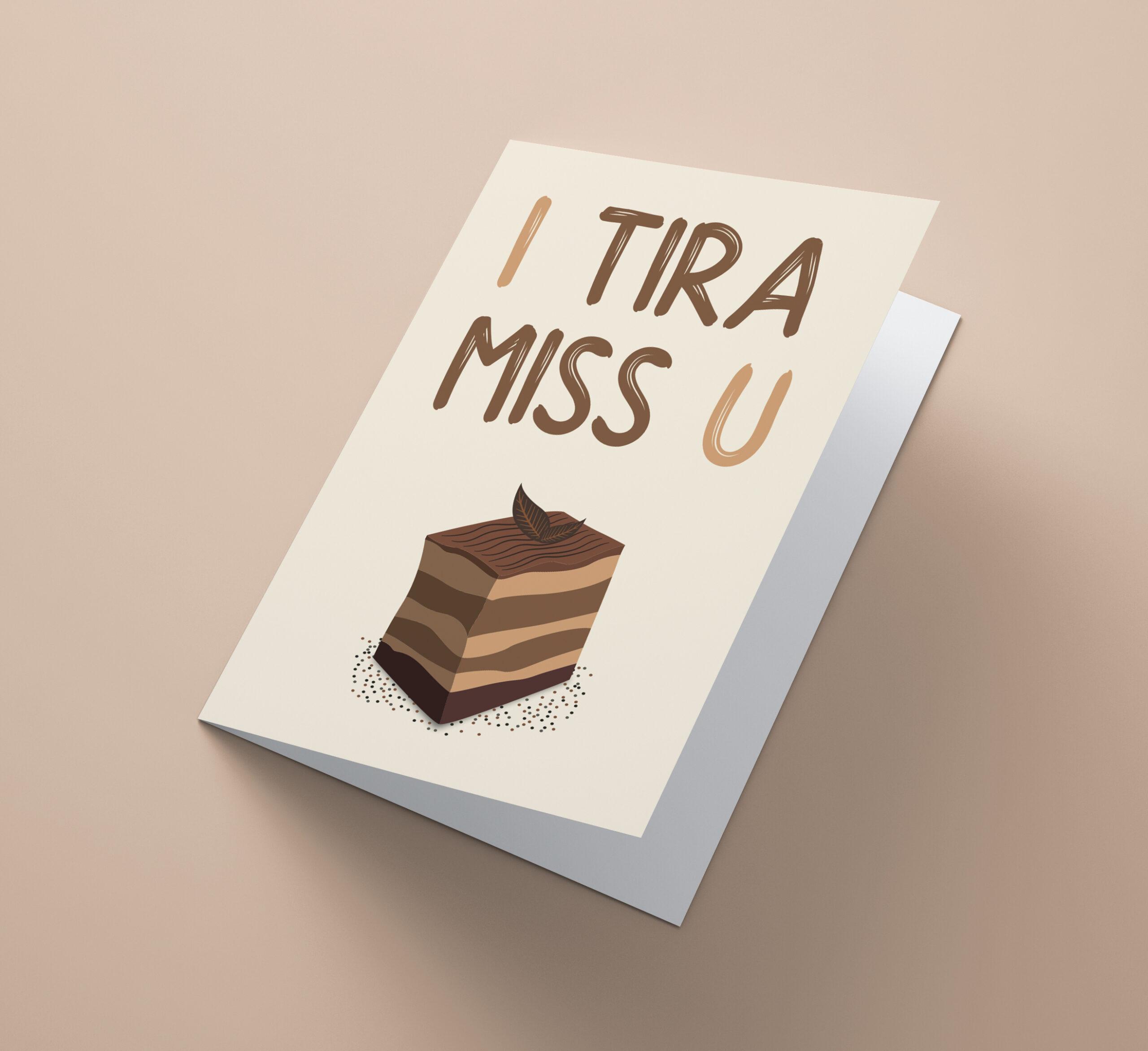 I Tira Miss U