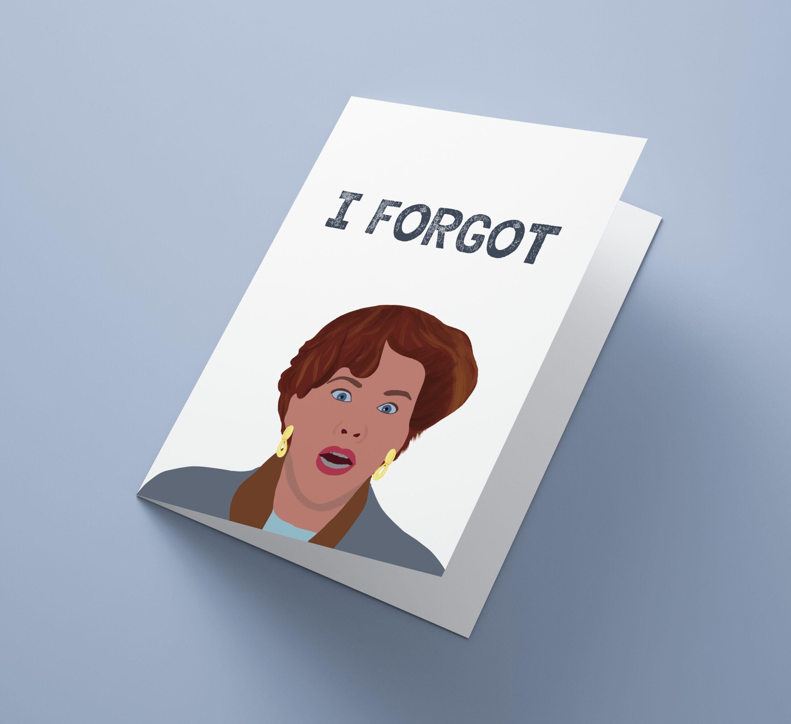 I Forgot