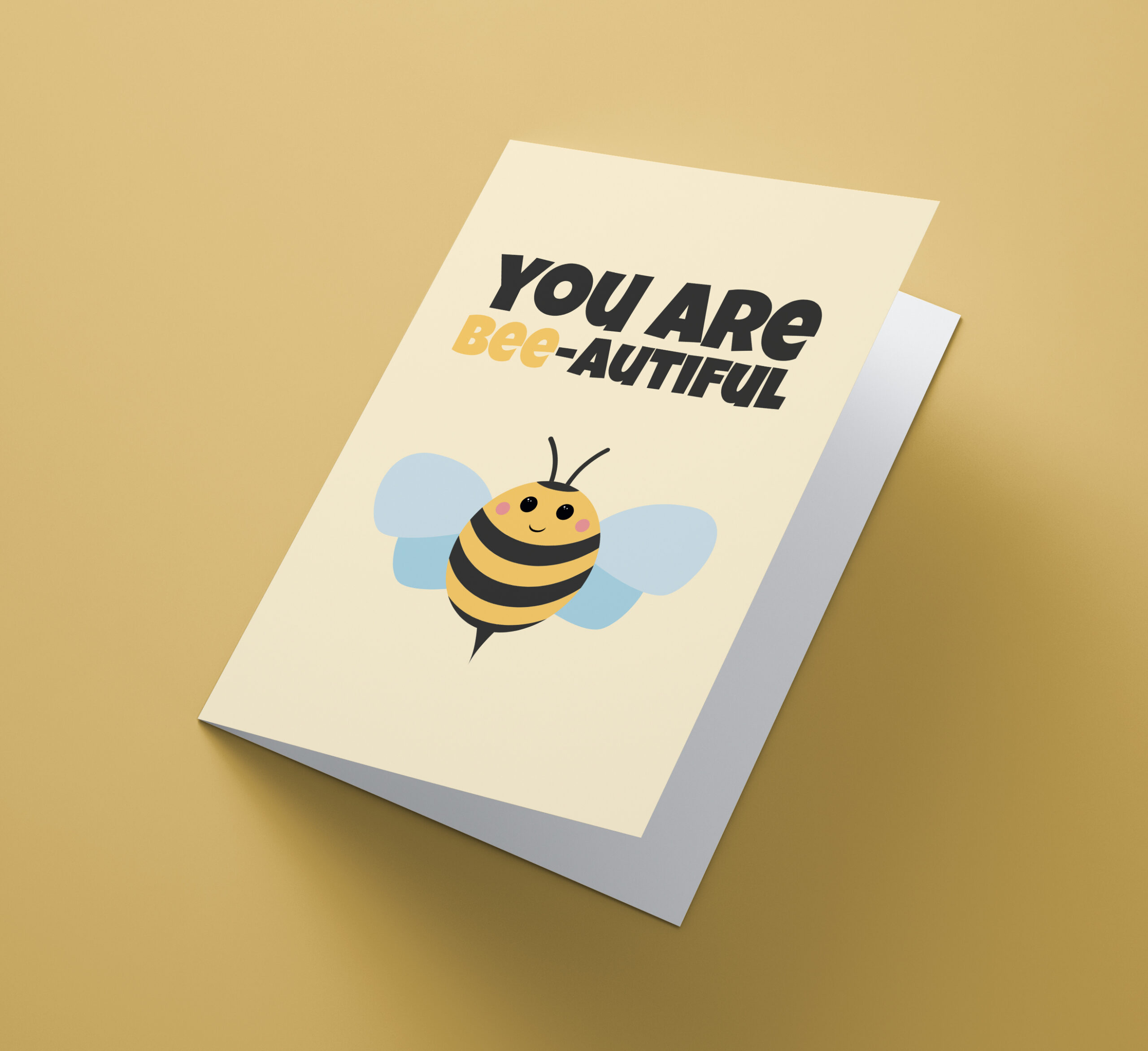 You Are Bee-autiful