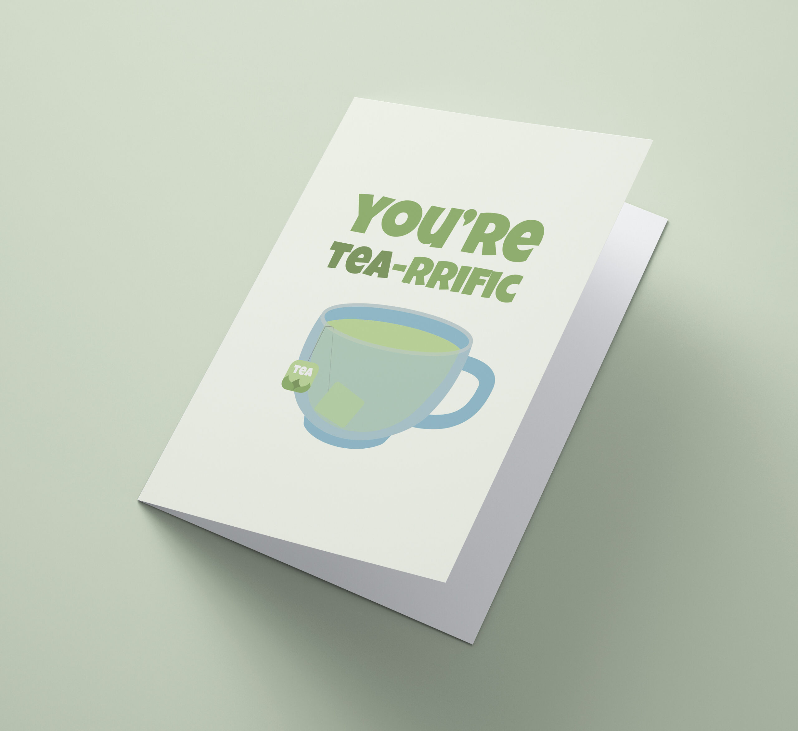 You're Tea-rrific