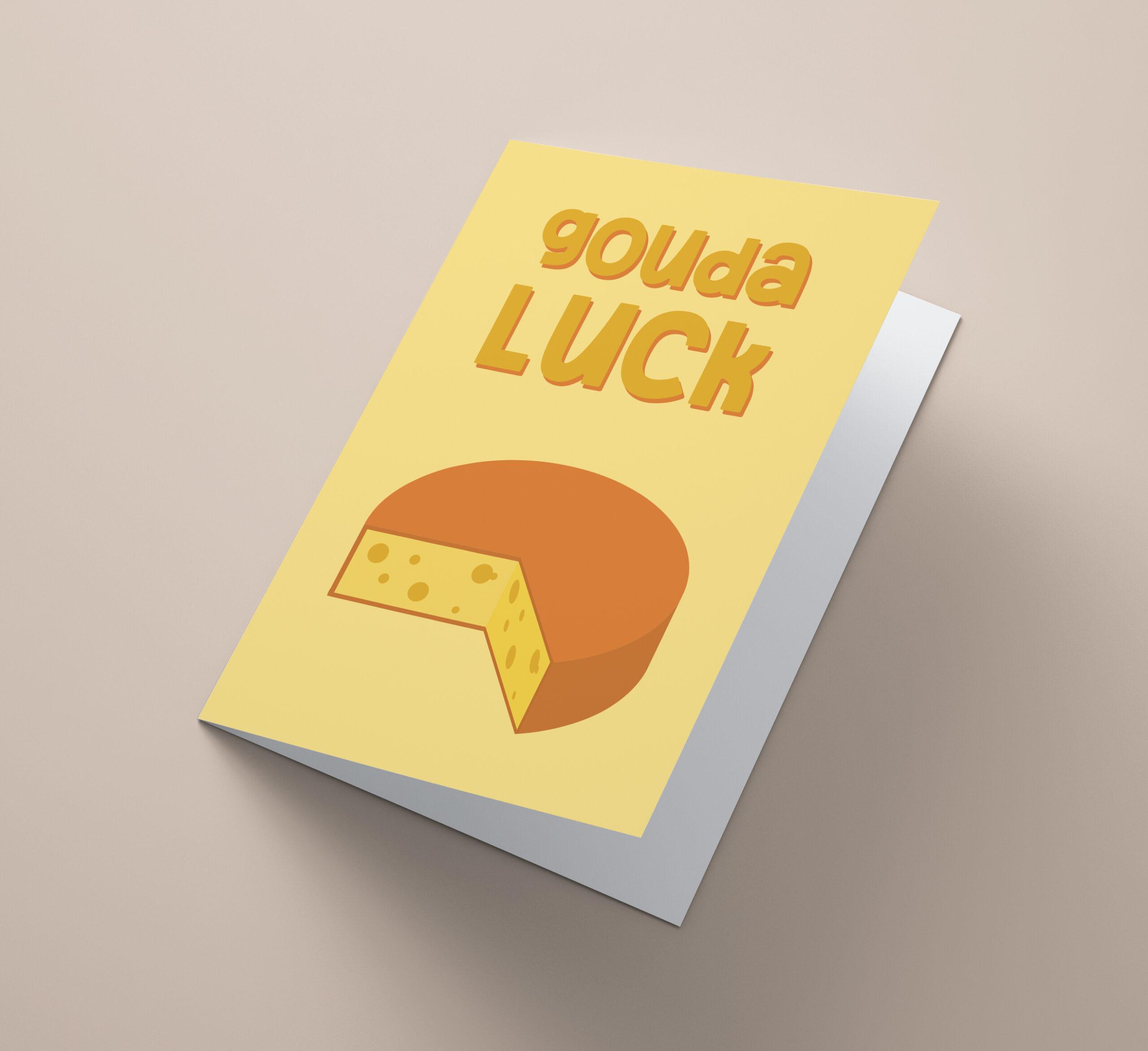 Gouda Luck