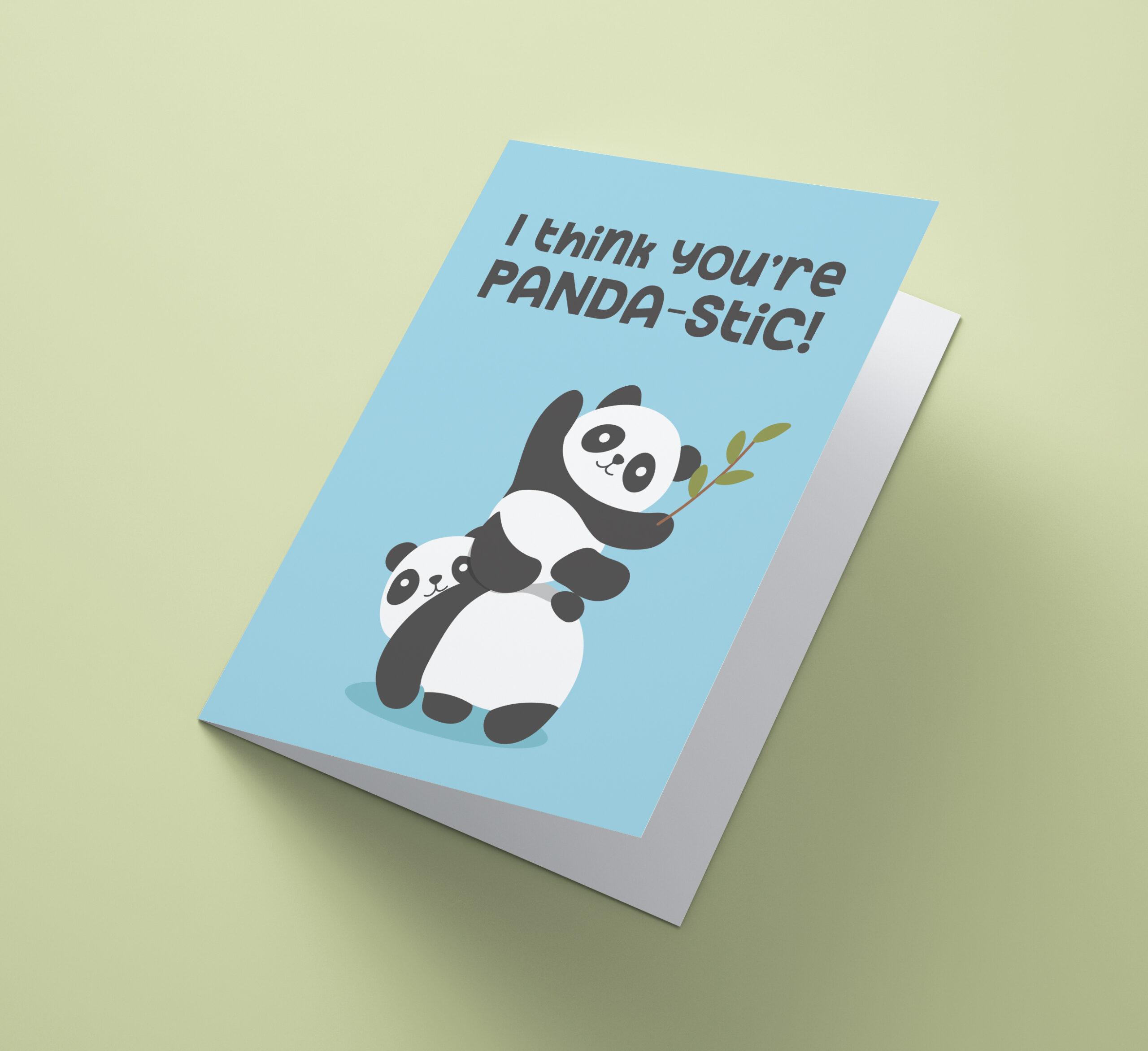 I Think You're Panda-stic
